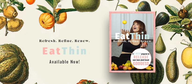 EatThin: Refresh, Refine, Renew!